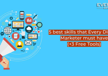 5 Best Skills That Every Digital Marketer Must Have in 2019