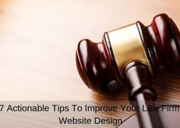 7 Actionable Tips To Improve Your Law Firm Website Design
