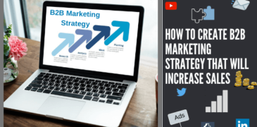 How To Create B2B Marketing Strategy That Will Increase Sales?