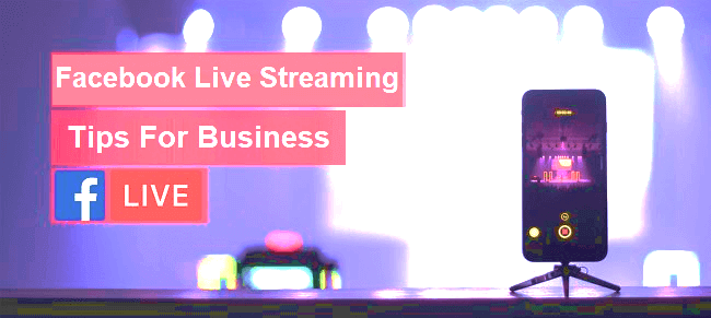 facebook live streaming for businesses