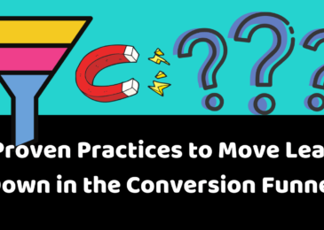 5 Proven Practices to Move Leads Down in the Conversion Funnel