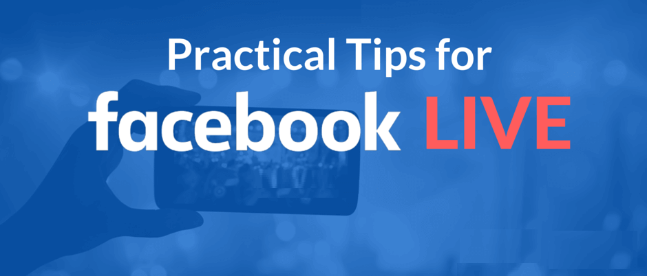 practical tips for facebook live