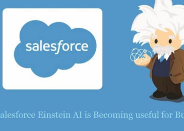 How Salesforce Einstein AI is useful for Businesses?